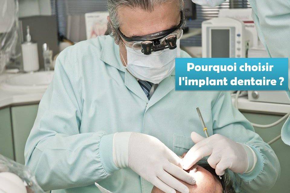 Pourquoi choisir l'implant dentaire ?
